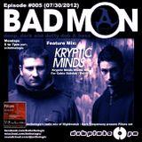 DubplateFM BadMON Episode #005 (07/30/2012) Feat Mix: Kryptic Minds