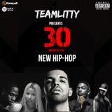 TEAMLITTY presents 30 Minutes of New Hip-Hop