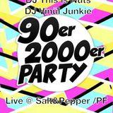 This is Nuts & Vinül Junkie - 90er & 2000er live from Salt&Pepper /PF/GER || PART 1 || Free DL !