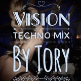 Vision... Techno mix by TORY