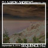 Sequence 162-DJ Aaron Andrews-September 9, 2016