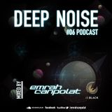 EMRAH CANPOLAT - DEEP NOISE ! - #28122014 PODCAST
