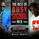 DJ LYTA - THE BEST OF BUSY SIGNAL