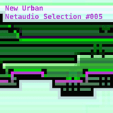 New Urban Netaudio Selection #004