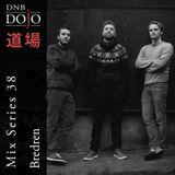 DNB Dojo Mix Series 38: Bredren