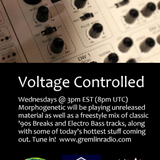 Voltage Controlled Hosted By Morphogenetic Episode 14 Feat. DJ Scholar Part 1