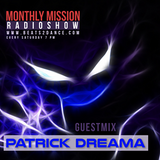 Monthly Mission Radioshow June 2017 Guest Mix Patrick Dreama