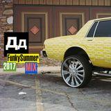 FunkySummer(2017)MIXbyDD
