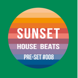 Pre-Set #008 House Set mixed by Sunset House Beats