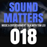 #018 Sound Matters Radio with Tom Leu: May 06, 2017