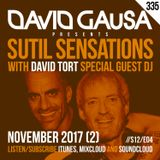 Sutil Sensations Radio/Podcast #335 - With David Tort special guest DJ + #HotBeats & #CanelaFina!