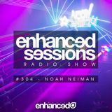 Enhanced Sessions 304 with Noah Neiman