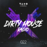 Dirty House Radio #022