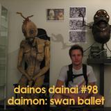 Dainos Dainai #98 Daimon: Swan Ballet