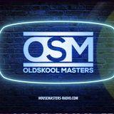 OLD SKOOL MASTERS SHOW ON HOUSEMASTERS RADIO 01.06.19
