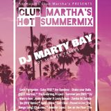 (Mix) DJ Marty Bay - Club Martha's Hot Summermix (Long mix)