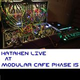 HATAKEN LIVE at  MODULAR CAFE phase 15