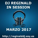 Dj Reginald - Session Marzo 2017
