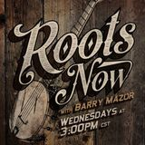 Barry Mazor - Jon Latham: 72 Roots Now 2017/08/30