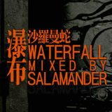 WATERFALL / 瀑布 (Mixed by Salamander-Z)