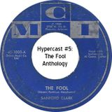 Hypercast #5: The Fool Anthology