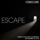 Escape--- [Mixed Live @ TSE Cathedral - September 28, 2019]