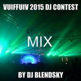 Vuiffuiv 2015 Dj Contest Mix - DJ BLENDSKY