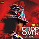Crop Over Do Over 2k14 [Mixed By Dj Puffy]