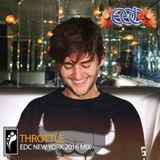 Throttle — EDC New York 2016 Mix