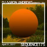 Sequence 175-DJ Aaron Andrews-April 21, 2017
