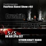 FEARLESS RADIO EXCLUSIVE #02 - Drushila&Pady