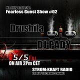FEARLESS RADIO EXCLUSIVE #02 - Drushila&Pady