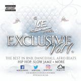 DJ Ice - Exclusive Vol.1 - Dancehall, RnB, Afro Beats, Hip Hop, Slow Jamz