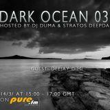 Dark Ocean 036 Mix By Dj Duma &Stratos DeepDark
