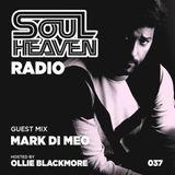 Soul Heaven Radio 037: Mark Di Meo