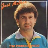 JOSÉ MALHOA - UM POUCO DE TUDO (1983)