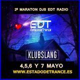 Klubslang - 2ª Maratón Dj's EDT 04/05/2017 www.estadodetrance.es