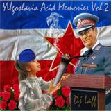 YUgoslavia Acid Memories Vol.2 - Dj Laff