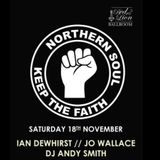 Northern Soul night at The Red Lion, E11 - 18.11.17 with Andy Smith, Jo  Wallace & Ian Dewhirst