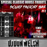 Special Tribute To Underground Network @ Sound Factory Bar Part 2 ★ DJ Don Welch ★•*¨*•♥♪•*¨*•*★