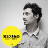 Cristi Cons- Meoko Podcast  136