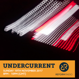 Undercurrent 19th November 2017
