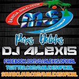Banda MS ( Puras Dolidas Mix ) - DJ Alexis