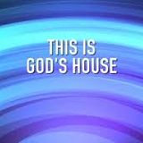 This Is God's House Music