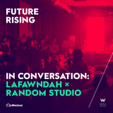 In Conversation: Future Rising with Lafawndah x Random Studio