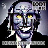 Deadite Radio - End of Day Transmission 010 (Live on Facebook - Recorded 10/31/18)