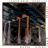 UB Radio Podcast: Kajsa Lindström in the mix from Under Bron, Stockholm