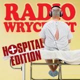 Radio Wrycraft-Hospital Edition 1