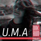 DARK ROOM Podcast 0233: U.M.A.