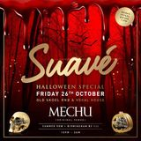 Suave / Mechu Halloween Special Friday 26th October / Summer Row Birmingham